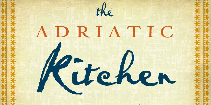 Book Review – The Adriatic Kitchen