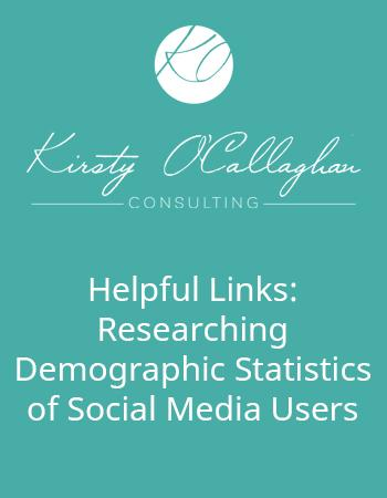 Helpful Links - Researching Demographic Statistics of Social Media Users